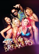 Spring Breakers: Viviendo al límite