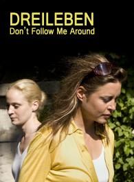 Dreileben - Don't Follow Me Around