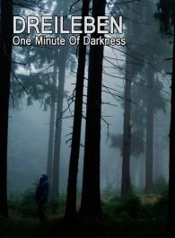 Dreileben: One Minute of Darkness