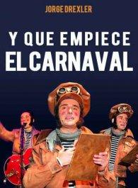 Y que empiece el carnaval...