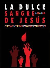 La dulce sangre de Jesús