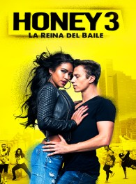 Honey: La reina del baile 3