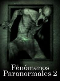 Fenómenos Paranormales 2