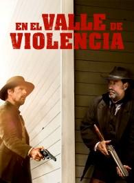 En el valle de violencia